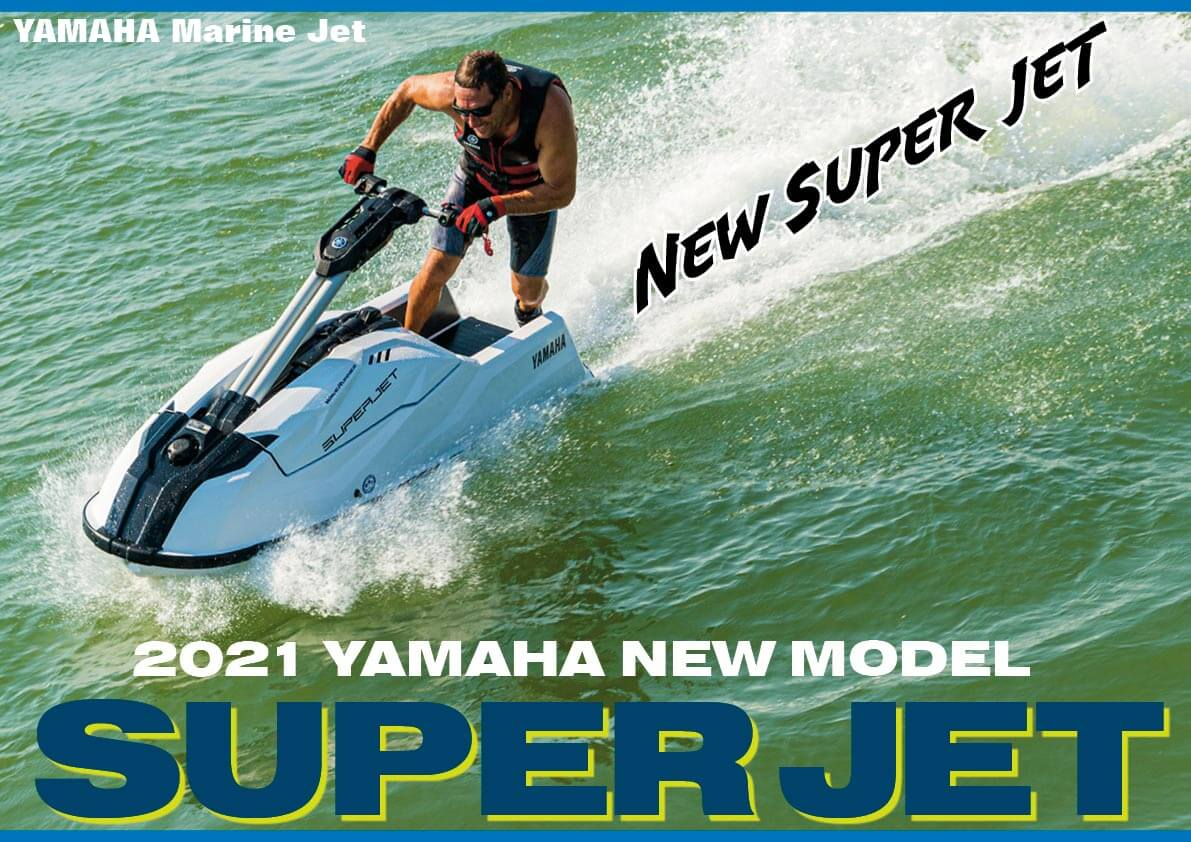 2021 ヤマハ(YAMAHA) ニュースタンドアップ「Super Jet」 4ストロークエンジン搭載の新しいマリンジェット登場 水上バイク(ジェットスキー)